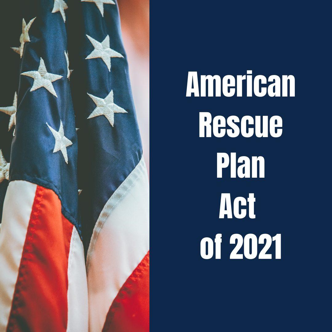 ARPA – American Rescue Plan Act (ARPA) Basics
